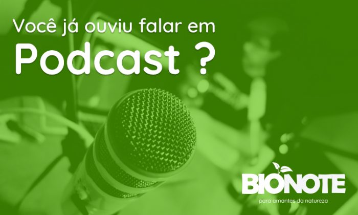 Você já ouviu falar em Podcast?