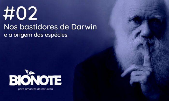Nos bastidores de Darwin e a origem das espécies
