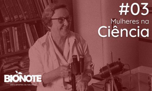 Podcast 03: Mulheres na Ciência